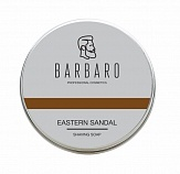 "Мыло для бритья Barbaro ""Eastern sandal"""